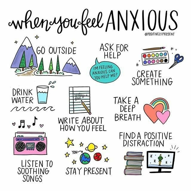 When you feel anxious
